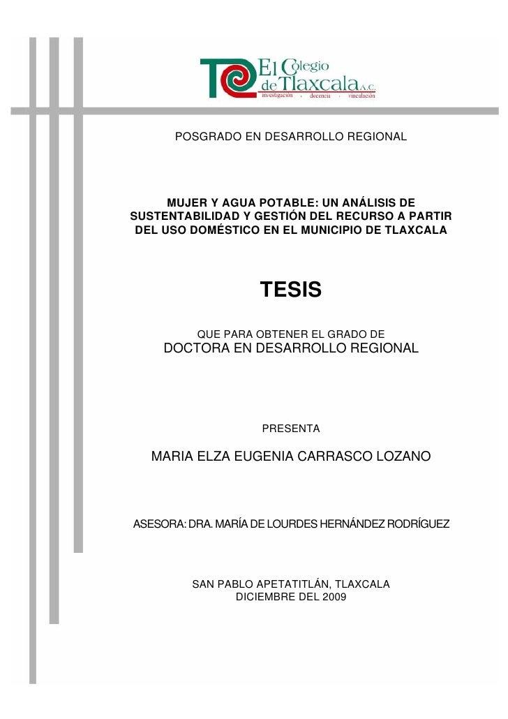 POSGRADO EN DESARROLLO REGIONAL      MUJER Y AGUA POTABLE: UN ANÁLISIS DESUSTENTABILIDAD Y GESTIÓN DEL RECURSO A PARTIR DE...