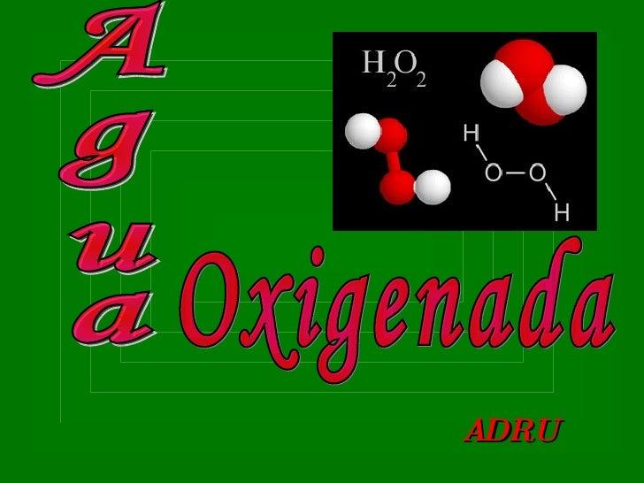 Agua Oxigenada ADRU