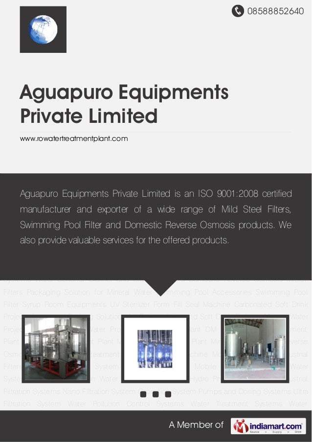 08588852640A Member ofAguapuro EquipmentsPrivate Limitedwww.rowatertreatmentplant.comCarbonated Soft Drink Projects Integr...