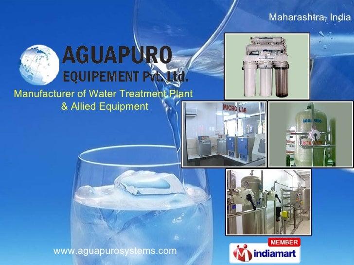 Maharashtra,India  Manufacturer of Water Treatment Plant  & Allied Equipment