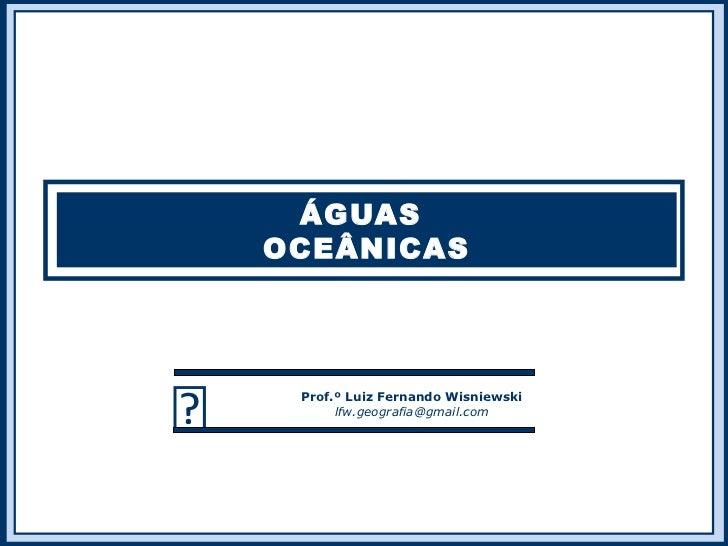 Hidrografia - oceanos e mares