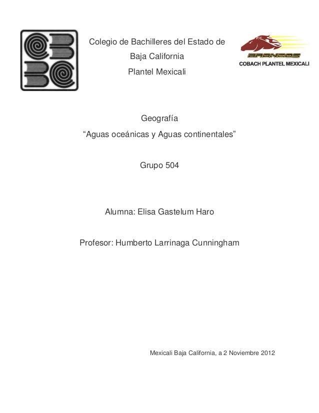 """Colegio de Bachilleres del Estado de            Baja California            Plantel Mexicali               Geografía""""Aguas ..."""