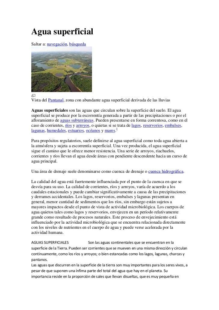Agua superficialSaltar a: navegación, búsquedaVista del Pantanal, zona con abundante agua superficial derivada de las lluv...
