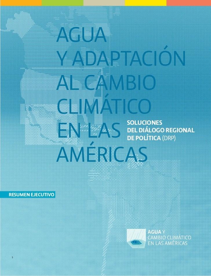 AGUA                    Y ADAPTACIÓN                    AL CAMBIO                    CLIMÁTICO                    EN LAS  ...