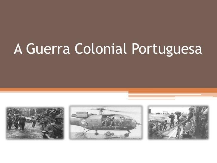 A Guerra Colonial Portuguesa