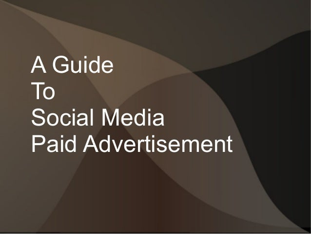 A Guide To Social Media Paid Advertisement