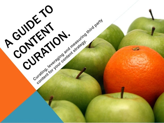 A guide to content curation