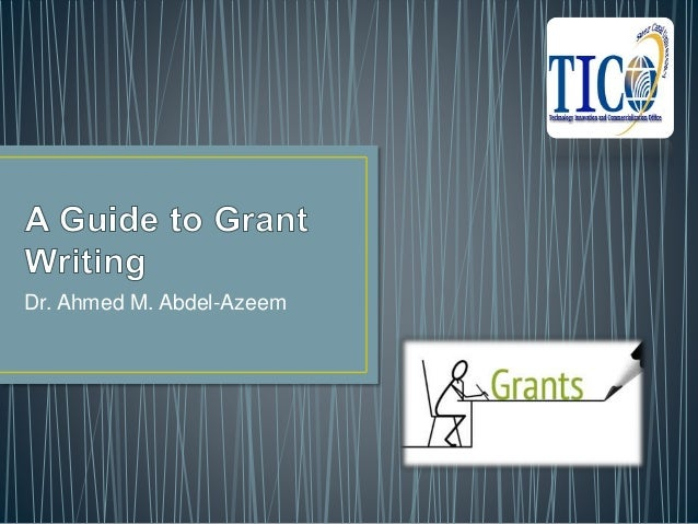 A Guide to Grant Writing