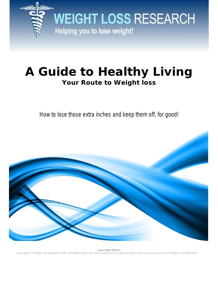 A Guide to Healthy Living                                    Your Route to Weight loss                      How to lose th...