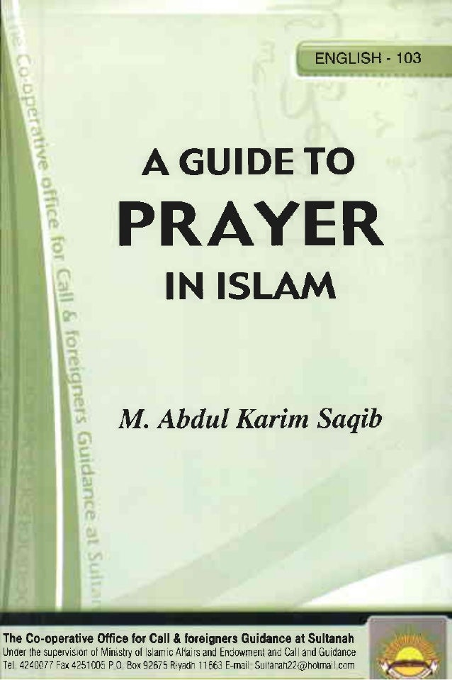 A Guide to Prayer in Islam  Complete