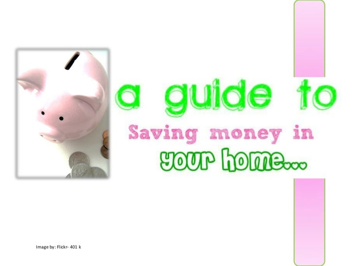 A guide to saving money in the home