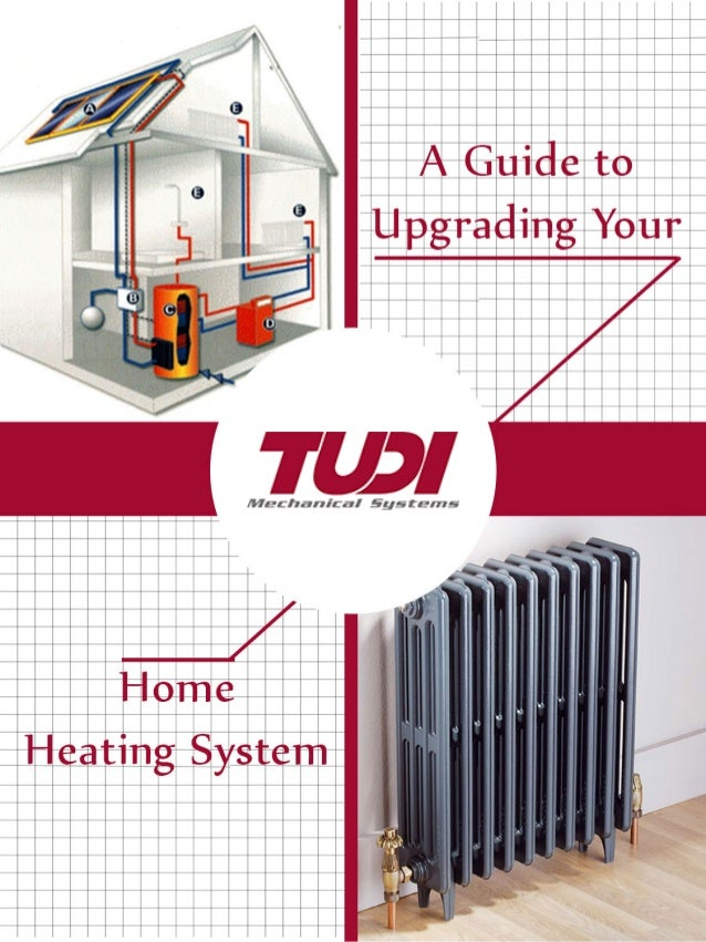 A guide to upgrading your home heating system for The best heating system for home