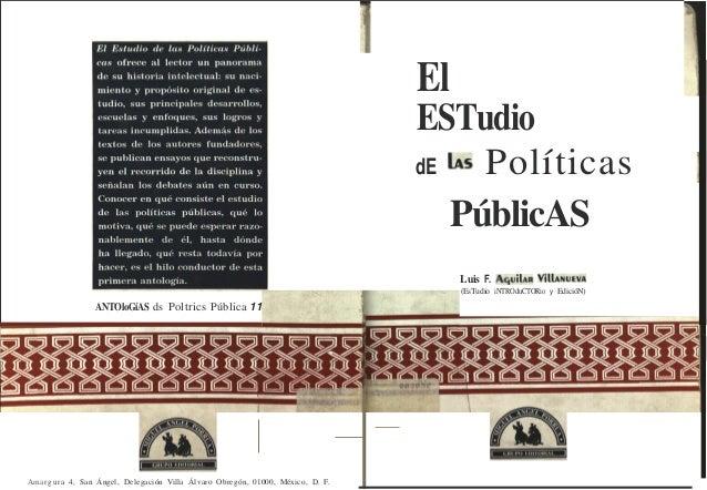 ANTOloGíAS ds Poltrics Pública 11 Amarg ura 4, San Ángel , Delegación Villa Álvaro Obregón, 01000, México, D. F. El ESTudi...