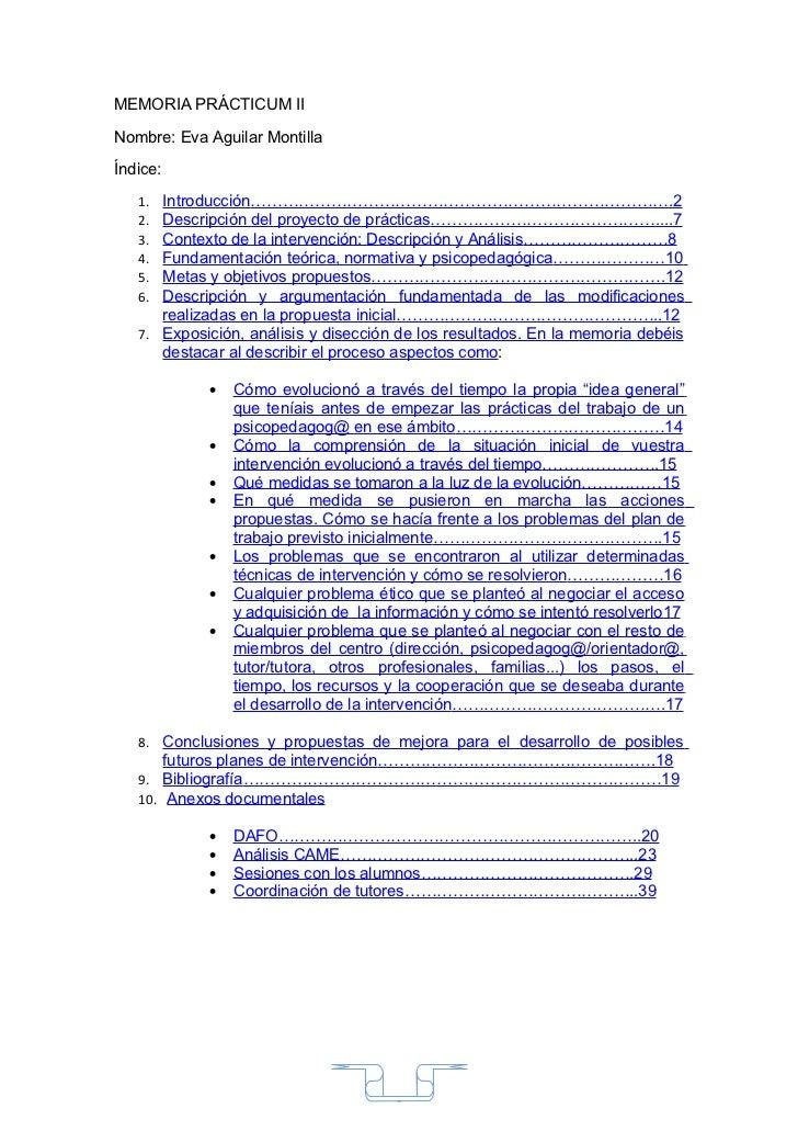MEMORIA PRÁCTICUM IINombre: Eva Aguilar MontillaÍndice:   1. Introducción…………………………………………………………………….2   2. Descripción del...