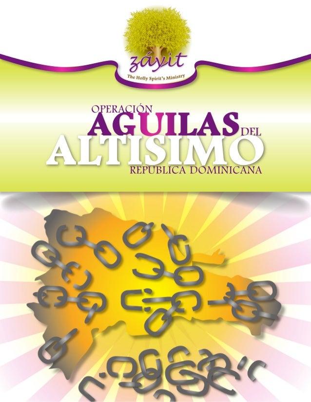 AGUILASDEL OPERACIÓN REPUBLICA DOMINICANA ALTISIMO