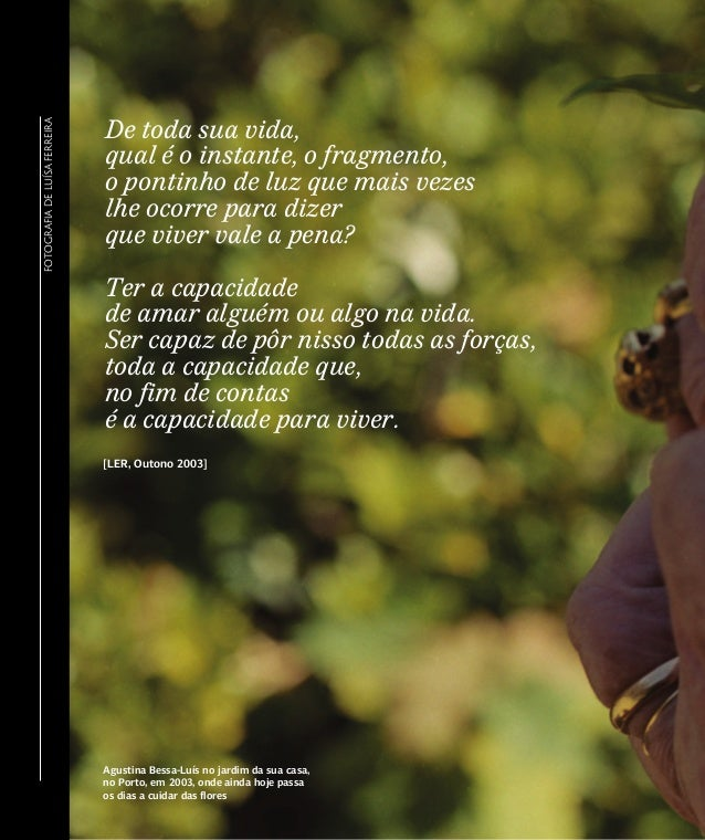 FOTOGRAFIA DE LUÍSA FERREIRA                               De toda sua vida,                               qual é o instan...