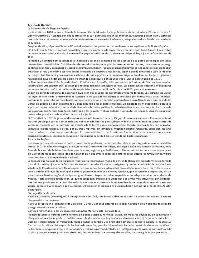 Agustín de Iturbide La insurrección de Riego en España. Hacia el año de 1818 la fase militar de la insurrección de Morelos...