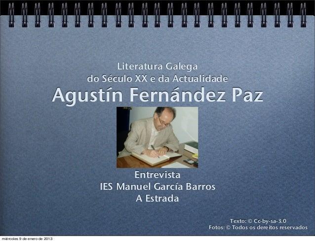 Literatura Galega                               do Século XX e da Actualidade                           Agustín Fernández ...