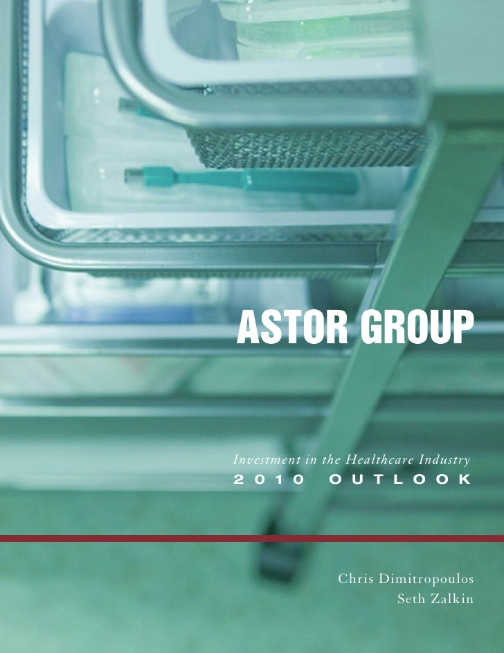 Astor Group Health Care White Paper