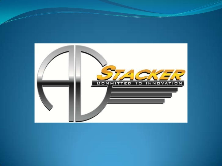 HISTORY                         OUR HISTORY   A.G. Stacker, Inc. is located in the heart of the Shenandoah Valley of  Virg...