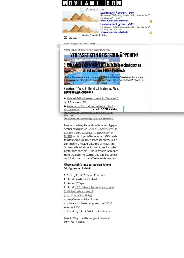 (http://moviami.com)  Lastminute Ägypten: -50%  Reisen mit Tiefpreisgarantie: z.B. 1 Woche im 3*  Hotel ab 291,- € p.P.  w...