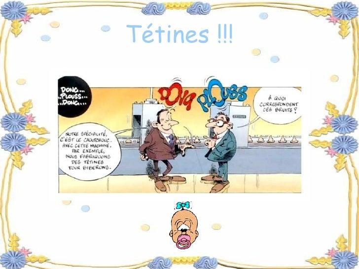 Tétines !!!