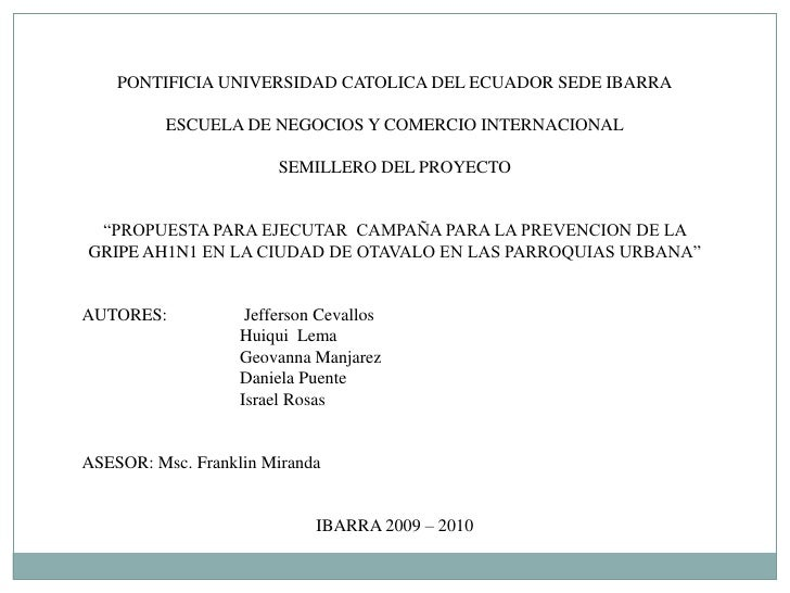 PONTIFICIA UNIVERSIDAD CATOLICA DEL ECUADOR SEDE IBARRA<br /><br />ESCUELA DE NEGOCIOS Y COMERCIO INTERNACIONAL<br /><br...
