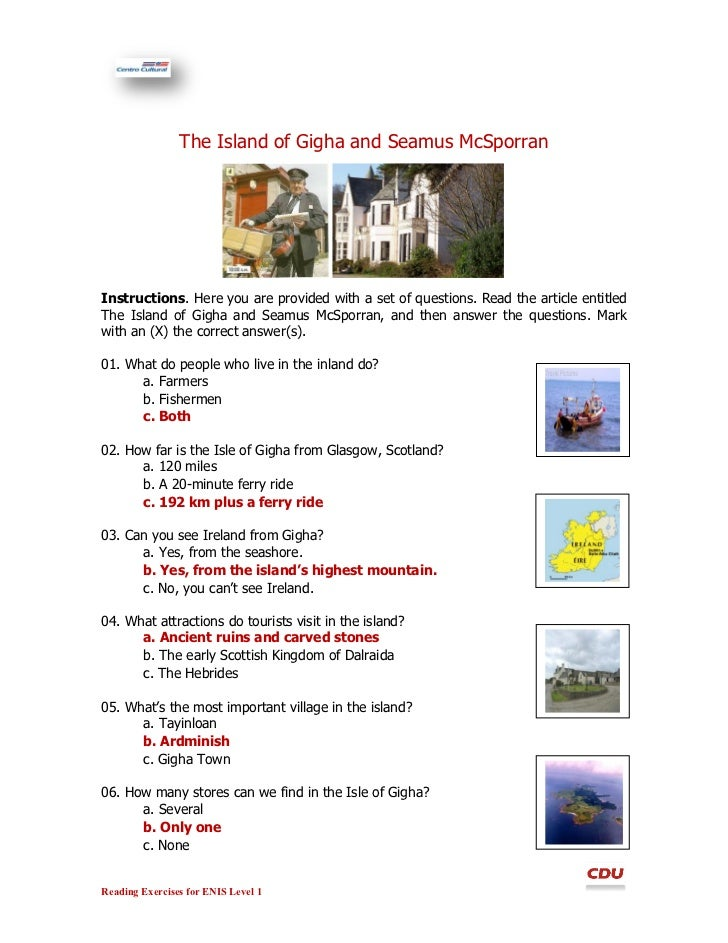 The Island of Gigha and Seamus McSporranInstructions. Here you are provided with a set of questions. Read the article enti...