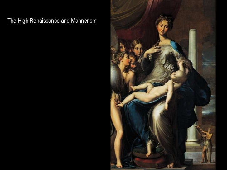 AH 2 The High Renaissance and Mannerism