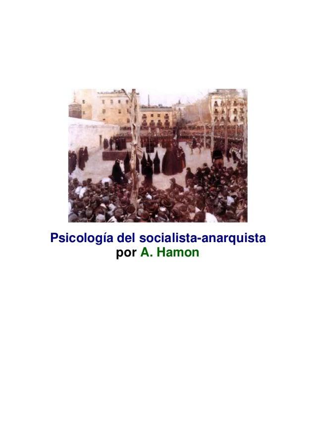 Psicología del socialista-anarquista por A. Hamon