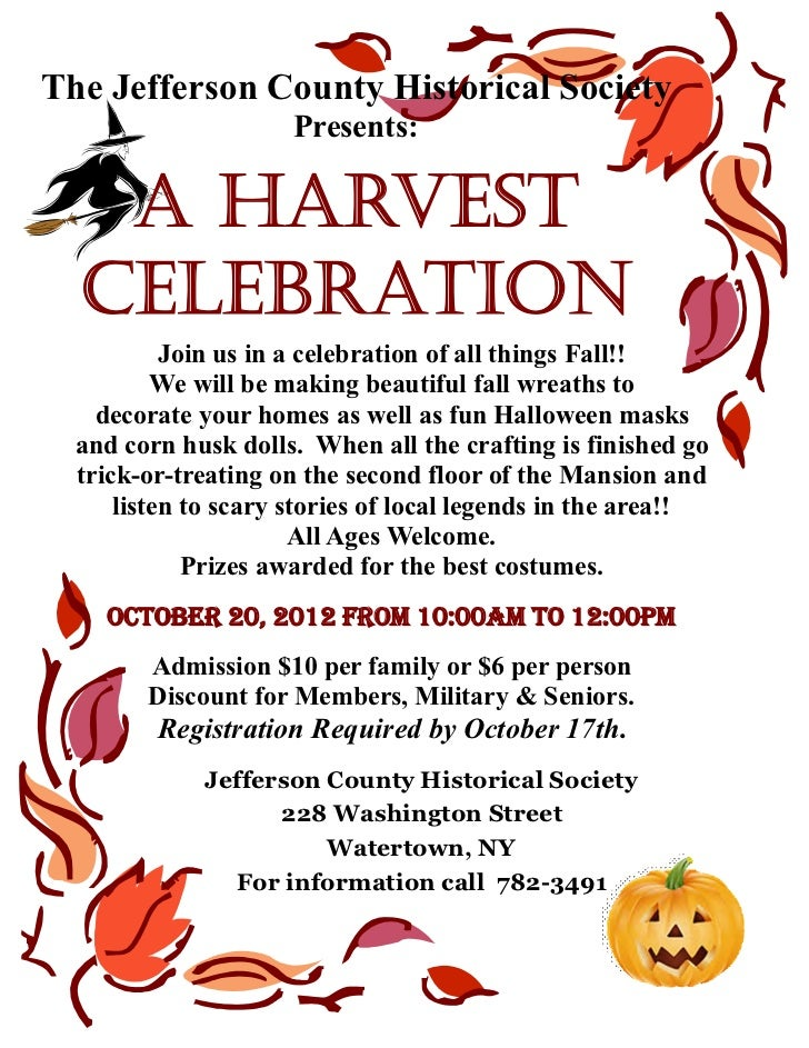 The Jefferson County Historical Society                     Presents:   A Harvest  Celebration           Join us in a cele...