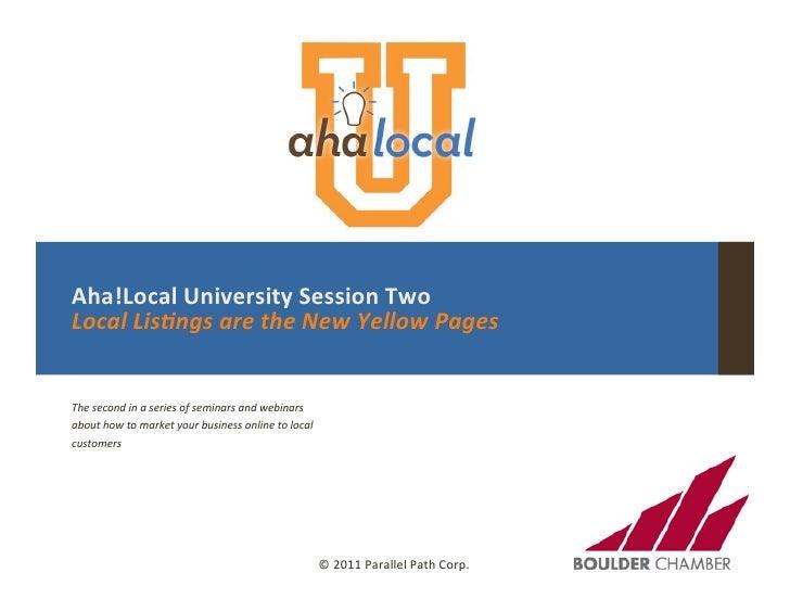 How Local Listings Work, Aha!Local Univ. Session 2