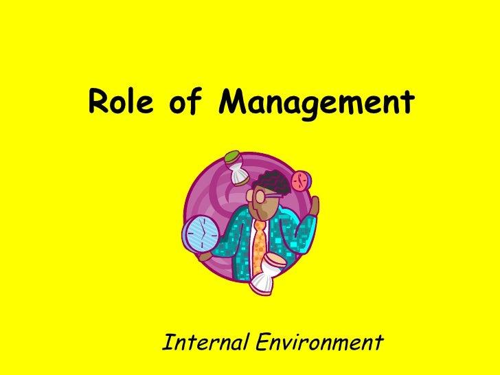 Role of Management Internal Environment