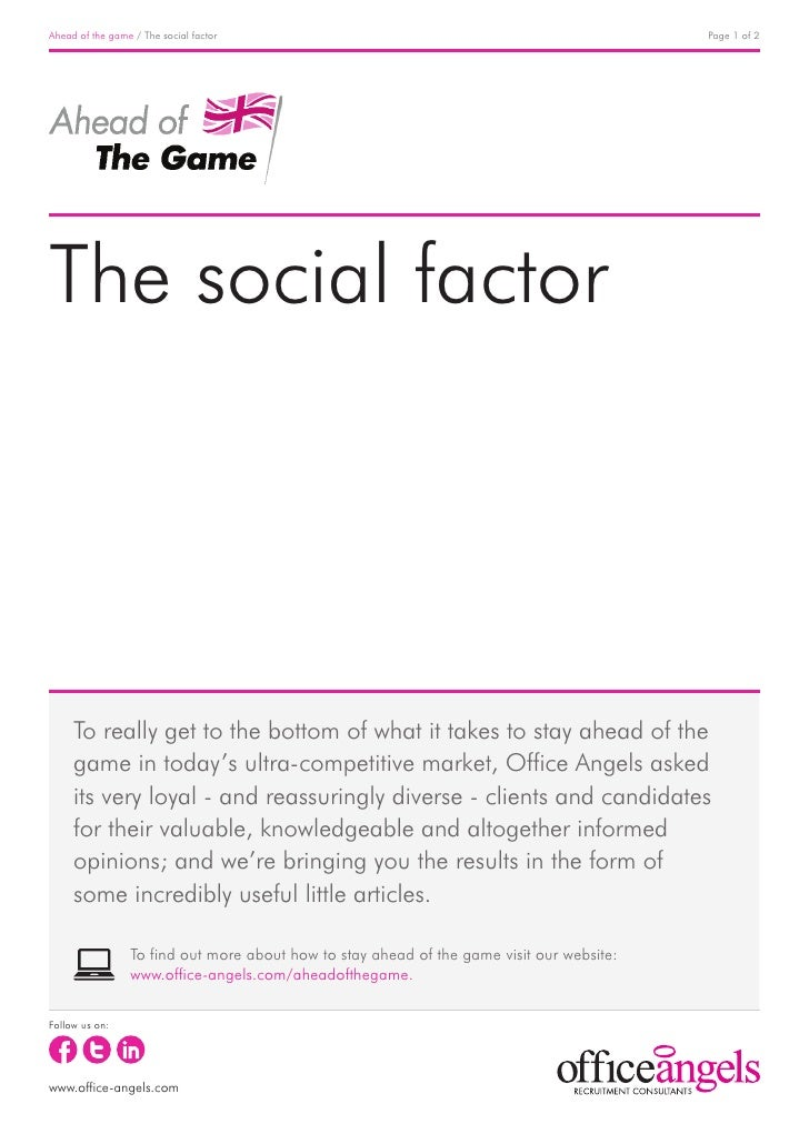 Ahead of the game / The social factor                                                      Page 1 of 2The social factor   ...