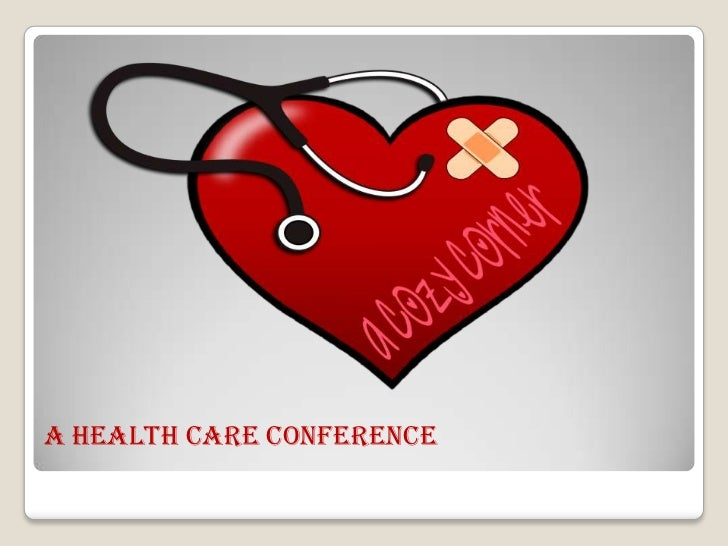 A health Care Conference