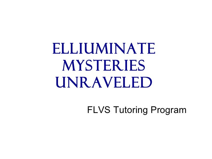 Elliuminate Mysteries Unraveled FLVS Tutoring Program