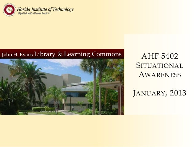 John H. Evans Library   & Learning Commons     AHF 5402                                             S ITUATIONAL          ...