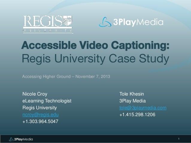Accessible Video Captioning: Regis University Case Study
