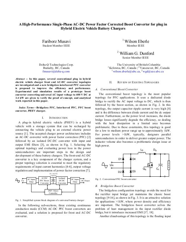 A High-Performance Single-Phase AC-DC Power Factor Corrected Boost Converter for plug in Hybrid Electric Vehicle Battery C...