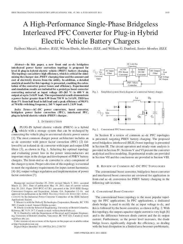 A high performance single-phase bridgeless interleaved pfc converter for plug-in hybrid vehicles