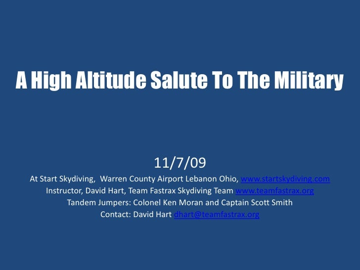 A High Altitude Salute To The Military                                    11/7/09  At Start Skydiving, Warren County Airpo...