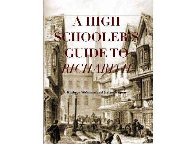 A HIGHSCHOOLER'SGUIDE TORICHARD II Lorem IpsumKathryn Waltman and Jaclyn Wagner