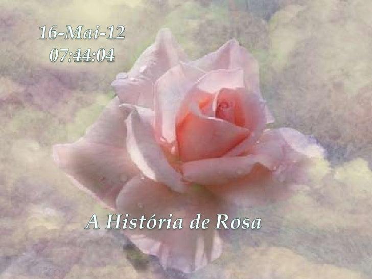 A historia de_rosa