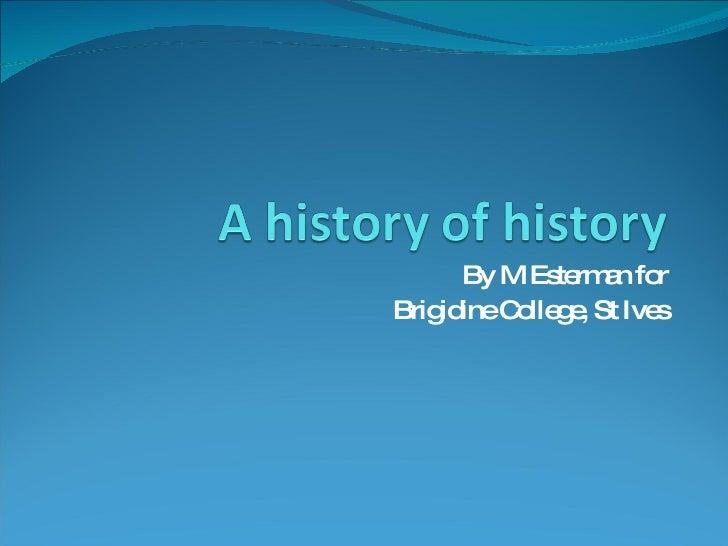 A History Of History
