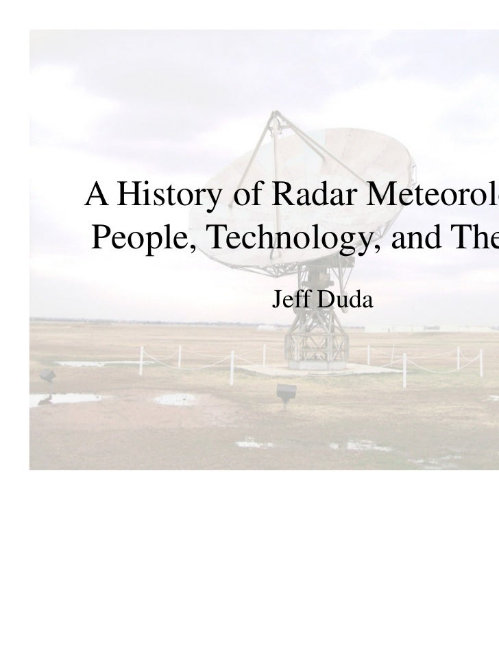 A history of radar meteorology  technology and theory