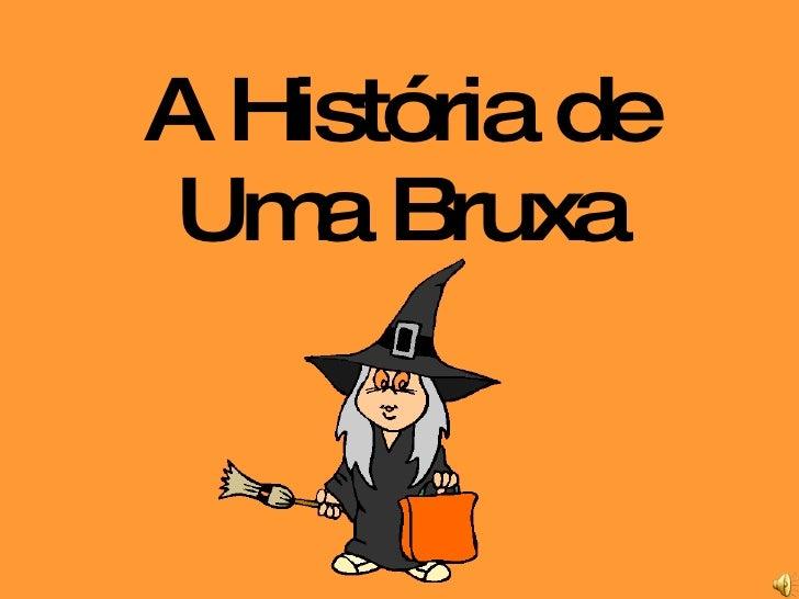 A História de Uma Bruxa