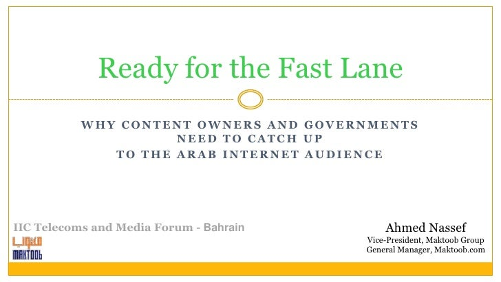Ready for the Fast Lane            WHY CONTENT OWNERS AND GOVERNMENTS                      NEED TO CATCH UP               ...