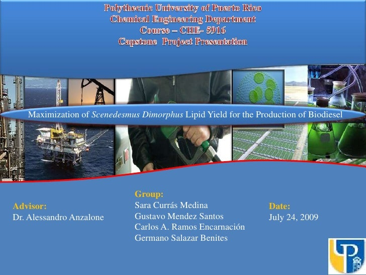Polythecnic University of Puerto Rico<br />Chemical Engineering Department<br />Course – CHE- 5916 <br />Capstone Project ...