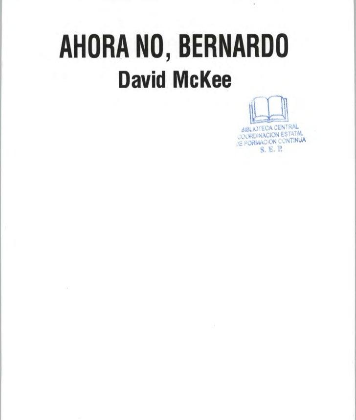 Ahora no, Bernardo[1]