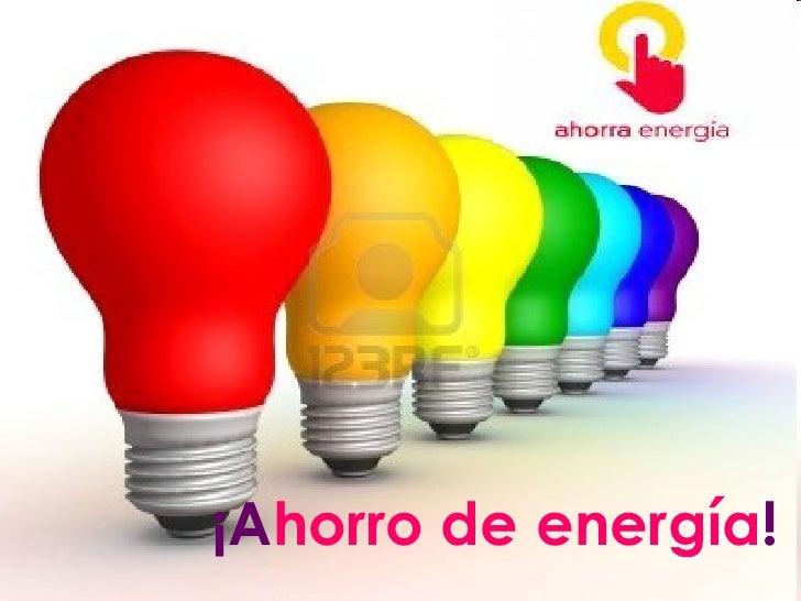 ahorro de energ a